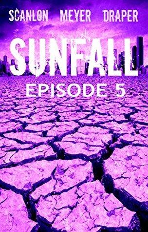 Sunfall: Episode 5 Tim   Meyer