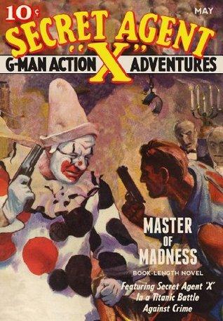 Secret Agent X: Master of Madness  by  Stephen Payne