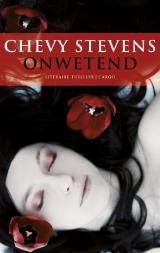 Onwetend Chevy Stevens