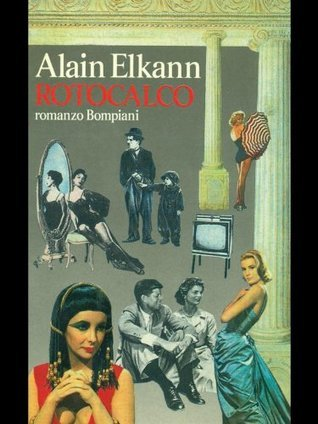Rotocalco  by  Alain Elkann