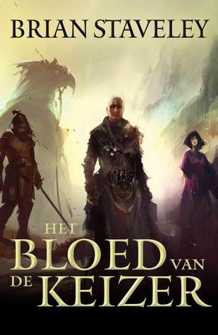 Het bloed van de keizer (Chronicle of the Unhewn Throne, #1)  by  Brian Staveley