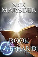 The Book of Nepharid (The Never-Born)
