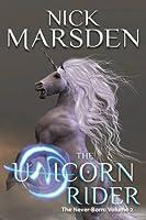 The Unicorn Rider (The Never Born, #2)