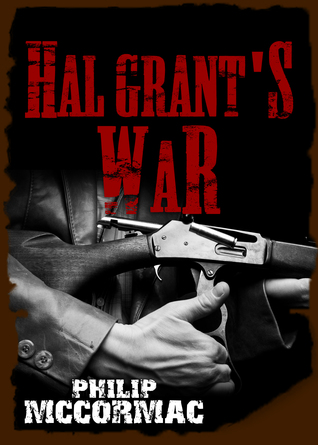 Hal Grants War  by  Philip McCormac