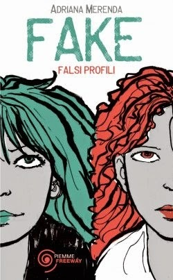 Fake. Falsi profili  by  Adriana Merenda