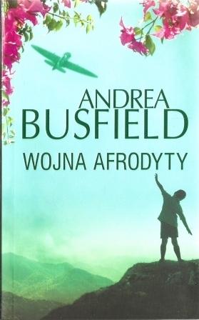 Wojna Afrodyty Andrea Busfield