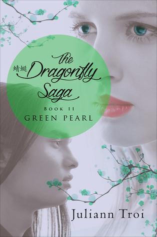 Green Pearl (The Dragonfly Saga, Book 2)  by  Juliann Troi