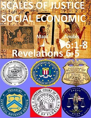Scales Of Justice Social Economic: Socialist Economics (The Opening Of The Seven Seals Book 10) Michael Meade
