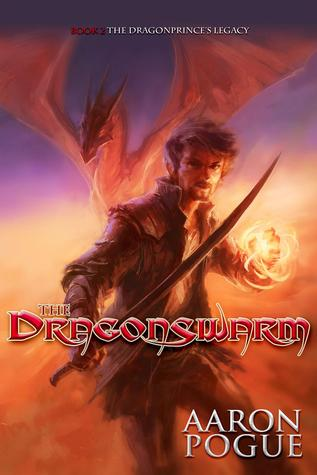 The Dragonswarm (The Dragonprinces Legacy, #2)  by  Aaron Pogue