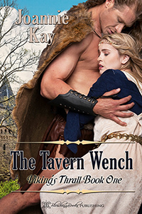 The Tavern Wench (Vikings Thrall, #1)  by  Joannie Kay