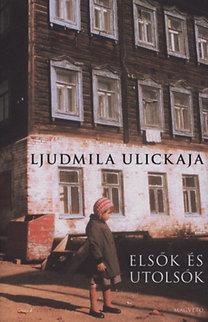 Elsők és Utolsók Lyudmila Ulitskaya