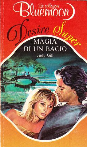 Magia di un bacio Judy Griffith Gill