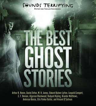 Best Ghost Stories, The  by  Arthur B. Reeve