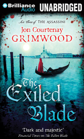 Exiled Blade, The  by  Jon Courtenay Grimwood
