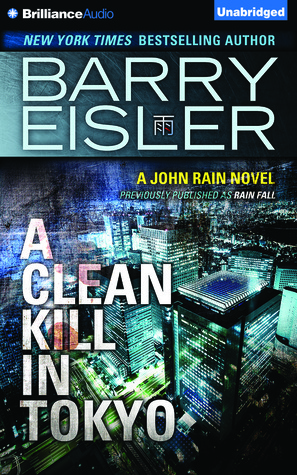 Clean Kill in Tokyo, A  by  Barry Eisler