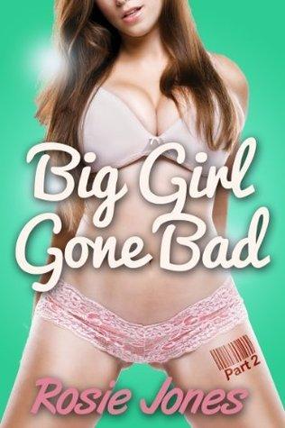 The Mailmans Package (Book 2, BBW Curvy Girls Erotica) (Big Girl Gone Bad)  by  Rosie Jones