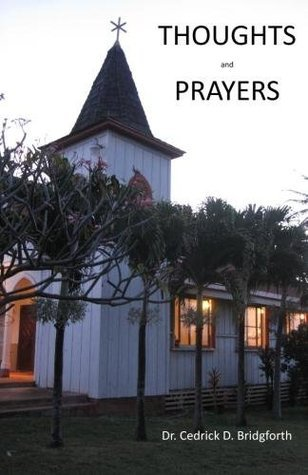 Thoughts And Prayers Cedrick Bridgeforth