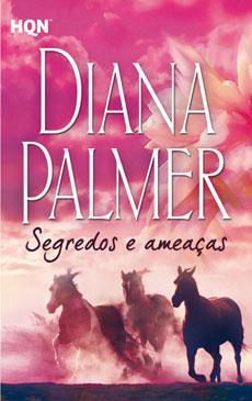 Segredos e ameaças  by  Diana Palmer