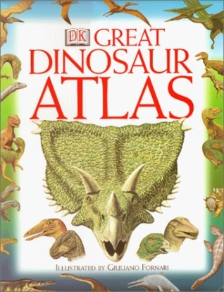 DK Great Dinosaur Atlas William Lindsay