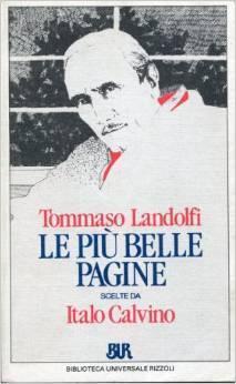 Le più belle pagine scelte da Italo Calvino  by  Tommaso Landolfi