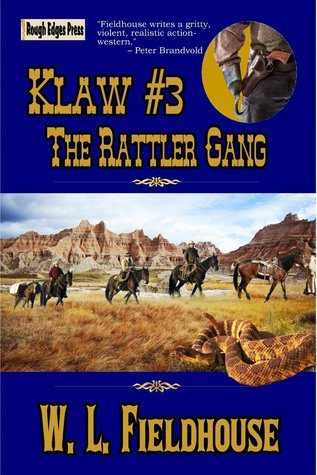 The Rattler Gang Klaw Book 3  by  W. L. Fieldhouse
