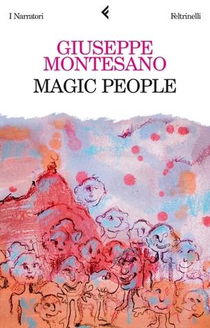 Magic people  by  Giuseppe Montesano