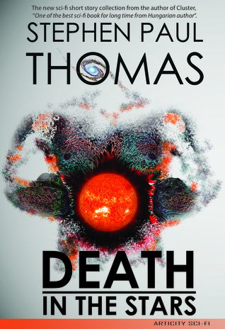 Death in the Stars  by  Stephen Paul  Thomas
