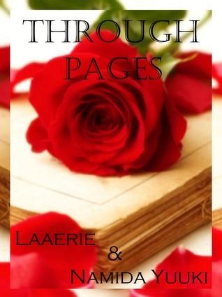 Through Pages  by  Namida Yuuki