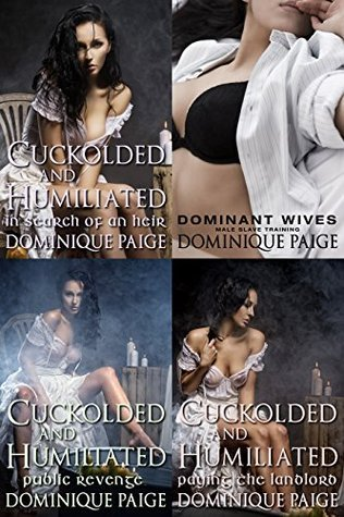 Cuckolded Bundle: Four Sizzling Stories in One  by  Dominique Paige