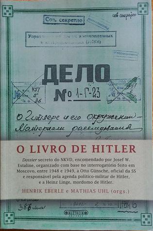 O Livro de Hitler Henrik Eberle