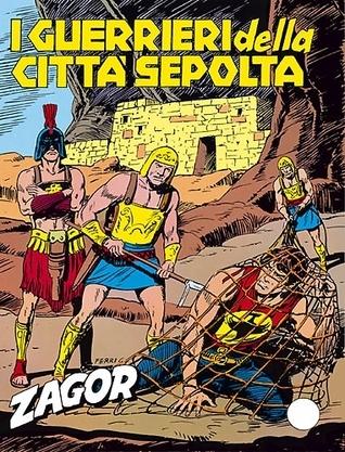 Zagor n. 244: I guerrieri della città sepolta Marcello Toninelli