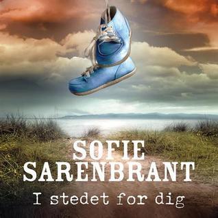 I stedet for dig  by  Sofie Sarenbrant