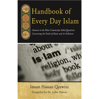 Handbook of  Every Day Islam Hassan Qazwini