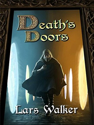 Deaths Doors  by  Lars Walker