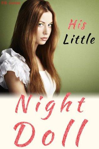 His Little Night Doll  by  E.B. Jones