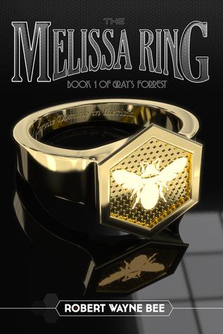The Melissa Ring (Grays Forrest, #1) Robert Wayne Bee