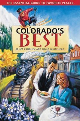Colorados Best  by  Bruce Caughey