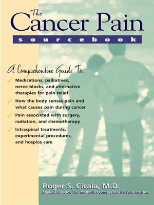 The Cancer Pain Sourcebook Roger S Cicala