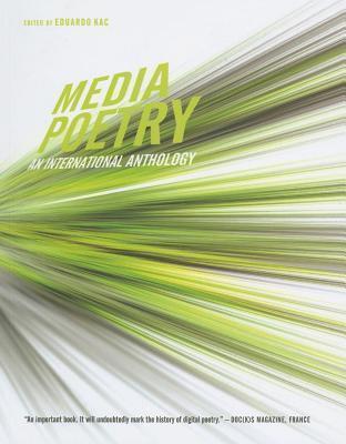 Media Poetry: An International Anthology Eduardo Kac