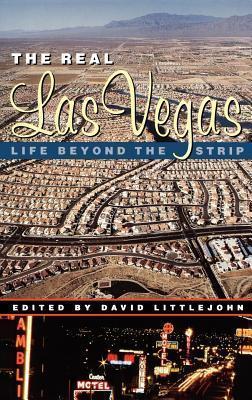 Real Las Vegas: Life Beyond the Strip  by  David Littlejohn