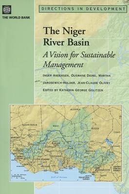 The Niger River Basin: A Vision for Sustainable Management  by  Inger Andersen