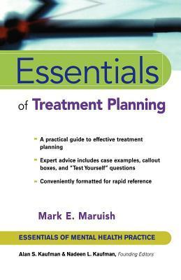 Essentials of Treatment Planning Mark E. Maruish