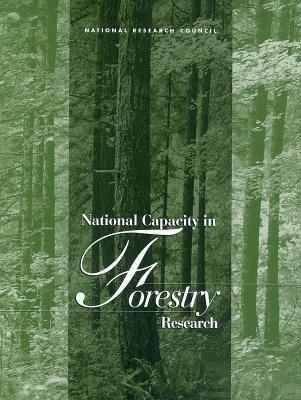 National Capacity in Forestry Research National Research Council