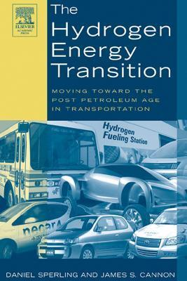 Hydrogen Energy Transition: Cutting Carbon from Transportation  by  Daniel Sperling