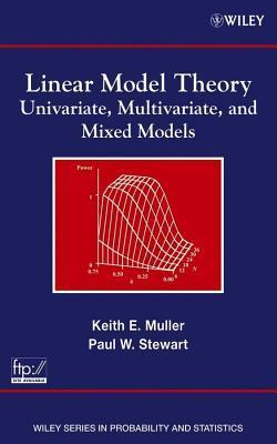 Linear Model Theory Keith E Muller