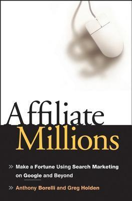 Affiliate Millions Anthony Borelli