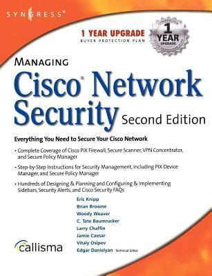 Managing Cisco Network Security 2e Eric Knipp