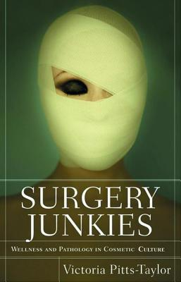 Surgery Junkies Victoria Pitts-Taylor