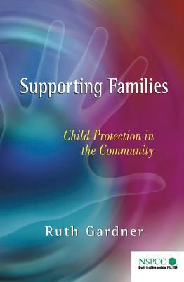 Supporting Families  by  R Gardner