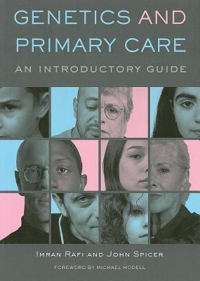 Genetics and Primary Care: An Introductory Guide Imran Rafi